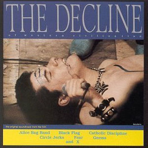 The Decline of Western Civilization album cover