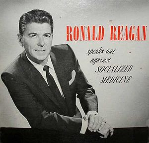 Ronald Reagan Speaks Out Against Socialized Me...
